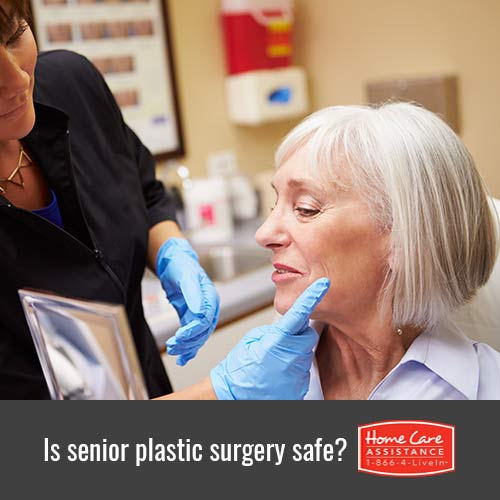 Is Plastic Surgery Safe for Your Senior Loved One in Harrisburg, PA